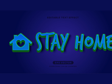 Stay Home editable text effect vector template preview picture