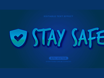 Stay Safe editable text effect vector template preview picture